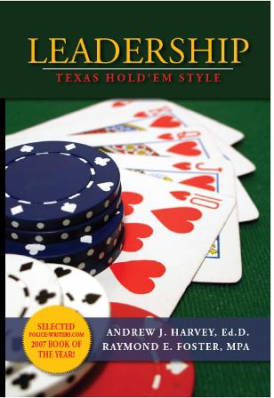 The latest book from the author of police technology.  The book is on leadership and uses poker as a lens to explore the subject of leadership.